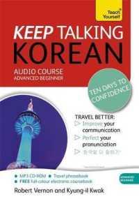 Teach Yourself Keep Talking Korean : Audio Course Advanced Beginner (Teach Yourself) (PAP/MP3 BL)