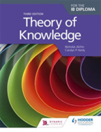 Theory of Knowledge for the Ib Diploma (3RD)