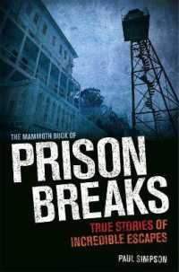 Mammoth Book of Prison Breaks (Mammoth Books) -- Paperback