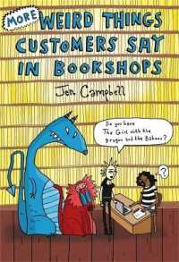 More Weird Things Customers Say in Bookshops -- Hardback