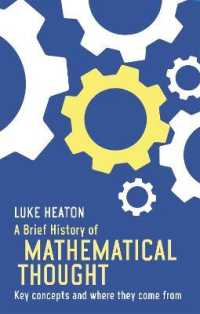 Brief History of Mathematical Thought : Key Concepts and Where They Come from -- Paperback