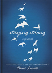 Staying Strong: a Journal -- Hardback