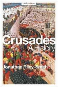 The Crusades : A History (3RD)