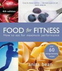 Food for Fitness : How to Eat for Maximum Performance (4TH)
