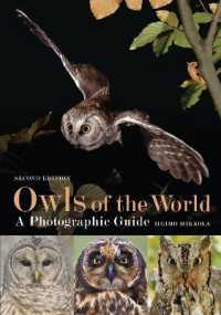 Owls of the World - a Photographic Guide -- Hardback (2 Rev ed)