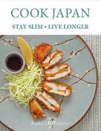 Cook Japan - Stay Slim - Live Longer