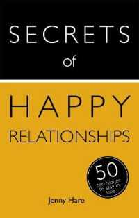 Secrets of Happy Relationships : 50 Strategies to Stay in Love (Secrets of Success)