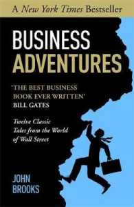Business Adventures -- Paperback