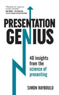 Presentation Genius : 40 Insights from the Science of Presenting