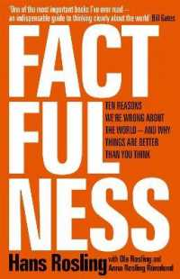 Factfulness : Ten Reasons We're Wrong about the World, and Why Things Are Better than You Think