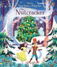Peep inside a Fairy Tale the Nutcracker (Peep inside a Fairy Tale) -- Board book