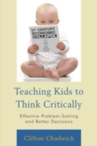 Teaching Kids to Think Critically : Effective Problem Solving and Better Decisions