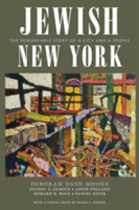 Jewish New York : The Remarkable Story of a City and a People