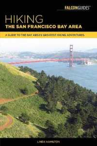Falcon Guides Hiking the San Francisco Bay Area : A Guide to the Bay Area's Greatest Hiking Adventures (Falcon Guides) (Reprint)