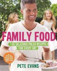 Family Food : 130 Delicious Paleo Recipes for Every Day -- Paperback (Main Marke)