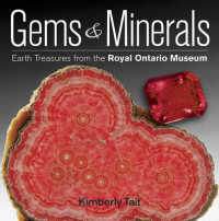 Gems & Minerals : Earth Treasures from the Royal Ontario Museum
