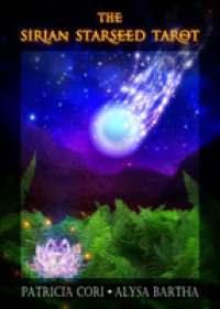 The Sirian Starseed Tarot (BOX TCR CR)