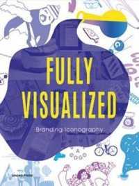 Fully Visualized : Branding Stories