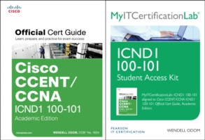 Cisco Ccent/ccna Icnd1 100-101 Official Cert Guide with Myitcertificationlab Bundle -- Mixed media product (Academic e)