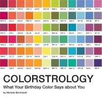 Colorstrology : What Your Birthday Color Says about You (Reprint)