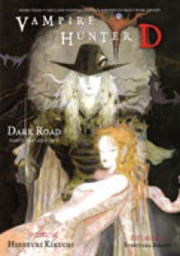 Vampire Hunter D 14 : Dark Road, Parts 1 and 2 (Vampire Hunter D)