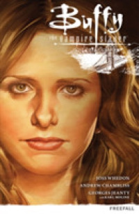 Buffy the Vampire Slayer Season 9 : Freefall (Buffy the Vampire Slayer)