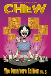 Chew 3 : The Omnivore Edition (Chew)
