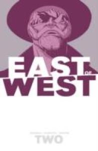 East of West 2 : We Are All One (East of West)