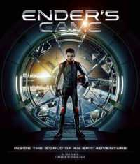 Ender's Game : Inside the World of an Epic Adventure