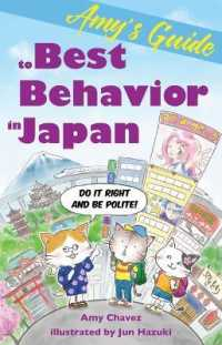 Amy's Guide to Best Behavior in Japan : Do It Right and Be Polite!
