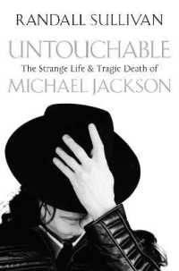 Untouchable : The Strange Life and Tragic Death of Michael Jackson -- Paperback