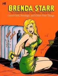 Brenda Starr: the Complete Pre-code Comics : Good Girls, Bondage, and Other Fine Things (Brenda Starr) <1>