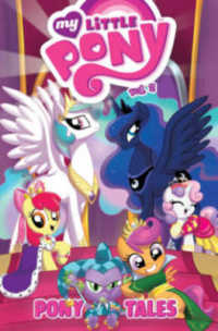 My Little Pony 2 : Pony Tales (My Little Pony)