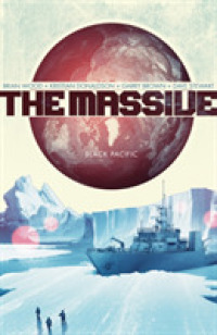 The Massive 1 : Black Pacific (The Massive)