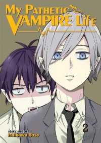 My Pathetic Vampire Life 2 (My Pathetic Vampire Life)
