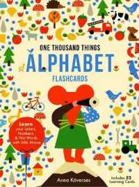 Little Mouse's Alphabet Flash Cards : 52 Flash Cards to Learn Your Letters & First Words with Little Mouse (BOX FLC CR)