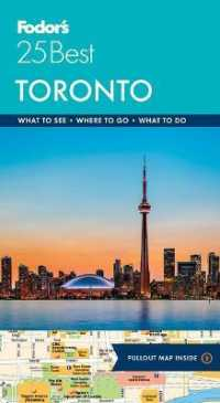 Fodor's 25 Best Toronto (Fodors Torontos 25 Best) (8 FOL LAM)