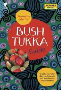 Bush Tukka Guide : Identify Australian Plants and Animals, and Learn How to Cook -- Paperback