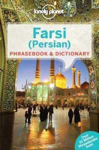Lonely Planet Farsi (Persian) Phrasebook & Dictionary (Lonely Planet. Farsi (Persian) Phrasebook) (3 BLG)