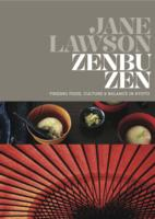 Zenbu Zen : Finding Food, Culture & Balance in Kyoto