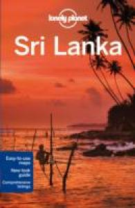Lonely Planet Sri Lanka (Lonely Planet Sri Lanka) (13TH)