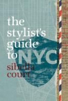 Stylist's Guide to Nyc -- Book