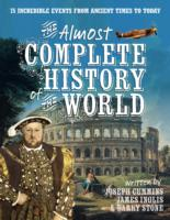 Almost Complete History of the World -- Paperback