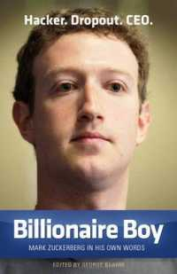 Billionaire Boy : Mark Zuckerberg in His Own Words -- Paperback