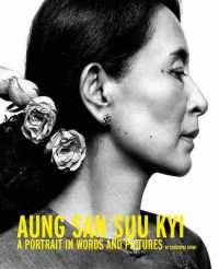 Aung San Suu Kyi: a Portrait in Words and Pictures -- Hardback