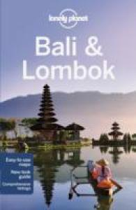 Lonely Planet Bali & Lombok (Lonely Planet Bali and Lombok) (15TH)