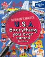 Nfp USA : Everything You Ever Wanted to Know (Lonely Planet Children's Publishing) -- Paperback