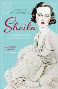 Sheila : The Australian Ingenue Who Bewitched British Society -- Paperback
