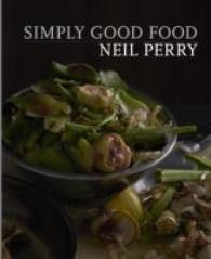 Simply Good Food -- Hardback