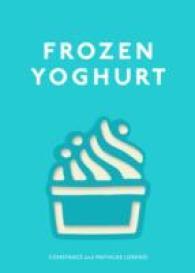 Frozen Yoghurt -- Hardback